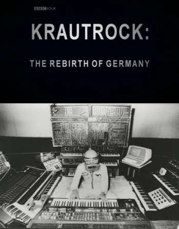 Krautrock_The_Rebirth_of_Germany